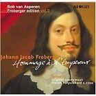 Johann Jacob Froberger - : Hommage à l'Empereur (2003)