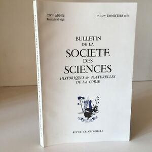 Notiziario Della Societè Delle Sciences Storici E Naturali Corse N° 648 1985