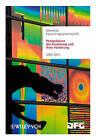 Perspektiven Der Forschung Und Ihrer Forderung: Aufgaben Und Finanzierung 2007-2011 by Wiley-VCH Verlag GmbH (Paperback, 2007)