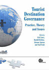 Tourist Destination Governance: Practice, Theory and Issues by CABI Publishing (Hardback, 2011)