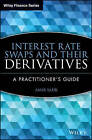 Interest Rate Swaps and Their Derivatives: A Practitioner's Guide by Amir Sadr (Hardback, 2009)