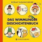 Das Wimmlinger Geschichtenbuch von Rotraut Susanne Berner (2014, Gebundene Ausgabe)