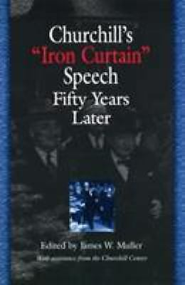 """Churchill's """"Iron Curtain"""" Speech Fifty Years Later  Hardcover Used - Very Good"""