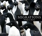Migrations: Wildlife in Motion by Insight Editions (Hardback, 2016)