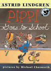 Pippi Goes to School by Astrid Lindgren (Hardback, 1999)