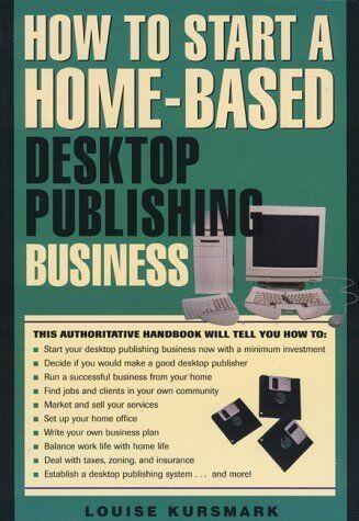 How to Start a Home-Based Desktop Publishing Busin