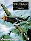 Fighter Units and Pilots of the 8th Air Force September 1942 - May 1945: Volume 1: Day-to-day Operations - Fighter Group Histories by Kent D. Miller (Hardback, 2004)
