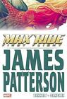 Max Ride: First Flight by James Patterson (2015, Gebundene Ausgabe)