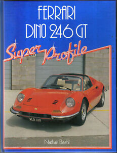 Ferrari-Dino-246GT-Super-Profile-History-Specifications-Buying-Road-Tests
