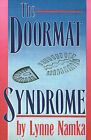 The Doormat Syndrome by Lynne Namka (Paperback / softback, 2000)