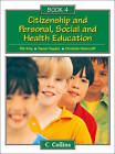 Collins Citizenship and PSHE - Book 4 by Christine Moorcroft, Deena Haydon, Pat King (Paperback, 2011)