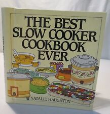 The Best Slow Cooker Cookbook Ever : Versatile & Inspiring for New Generation