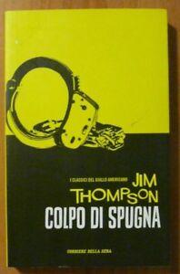 JIM THOMPSON: COLPO DI SPUGNA