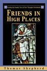 Friends in High Places Tracing The Family Tree of Thought Christianity by T