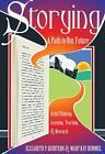Storying von Mary Kay Rummel und Elizabeth P. Quintero (2015, Gebundene Ausgabe)
