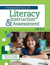 Fundamentals of Literacy Instruction and Assessment, Pre-K-6 (2012, Hardcover)