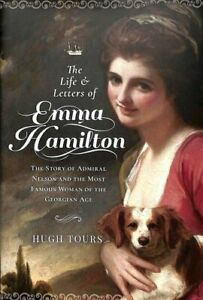 The-Life-and-Letters-of-Emma-Hamilton-The-Story-of-Admiral-Nels-9781526770431