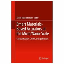 Smart Materials-Based Actuators at the Micro/Nano-Scale : Characterization,...