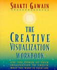 The Creative Visualization: Workbook by Shakti Gawain (Paperback, 1984)