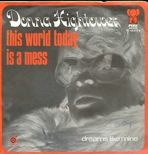 7inch-DONNA-HIGHTOWER-this-world-today-is-a-mess-BELGIUM-1972-PINK-ELEPHANT