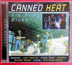 cd-canned-heat-big-road-blues-spoonful-louise-can-039-t-hold-on-pretty-thing-dimples