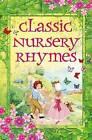 Classic Nursery Rhymes: Slip-Cased Edition by Arcturus Publishing Limited (Hardback, 2015)