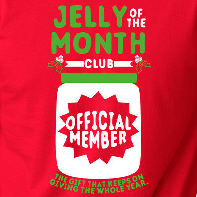 JELLY of the MONTH CLUB funny Christmas Vacation movie gift Clark T-shirt | eBay