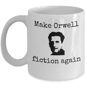 Book-themed-mug-gift-Make-Orwell-fiction-again-Funny-George-Orwell-utopia-1984