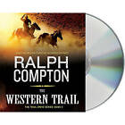 The Western Trail by Ralph Compton (CD-Audio, 2011)