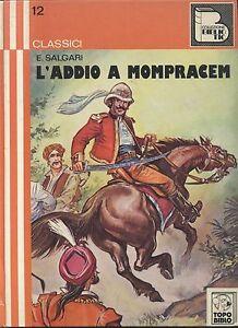 L-039-ADDIO-A-MOMPRACEM-di-Emilio-Salgari-1975-Topo-biblio-illustrato-PELLEGRINO