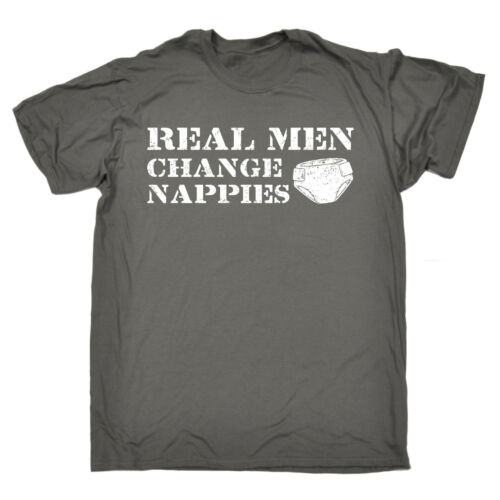 Real Men Change Nappies T-SHIRT Father Birth Dad Baby Daddy Gift birthday funny