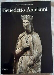 Benedetto Antelami, catalogo delle opere  Arturo Carlo Quintavalle Parma