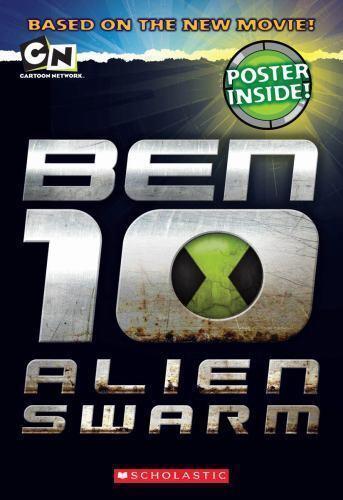 Ben 10 Alien Swarm (Movie Novelization) by West, Tracey