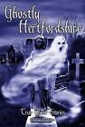 Ghostly Hertfordshire by Damien O'Dell (Paperback, 2005)