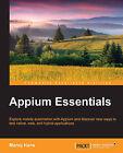 Appium Essentials by Manoj Hans (Paperback, 2015)