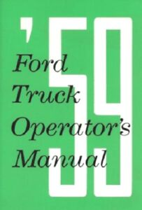 FORD 1959 Truck Owner's Manual 59 Pick Up