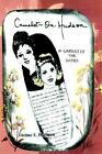 Camelot-on-hudson a Capsule of The Sixties 9780595270651 by Thelma E Dorfman