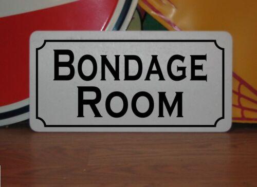 BONDAGE ROOM Metal Sign 4 Hotel Motel Cosplay Girls Clubwear TV Movie Props