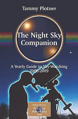 The Night Sky Companion: A Yearly Guide to Sky-W, Plotner, Tammy, Very Good