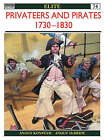 Privateers and Pirates 1730-1830 by Angus Konstam (Paperback, 2001)