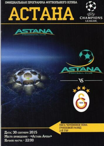 Programme Astana Kazakhstan Galatasaray Turkey 2015 Champions League