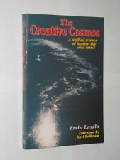Ervin Laszlo The Creative Cosmos Fwd By Karl Pribram. Softback Book 1993.