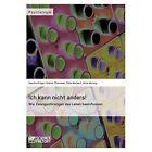 Ich Kann Nicht Anders! by Alice Herwig, Sascha Kruger, Undine Thiemeier (Paperback / softback, 2014)
