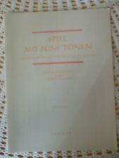 Spiel mit fünf Tönen Lieder u. Stücke für den Anfang Schott ED 5285 Fritz Emonts