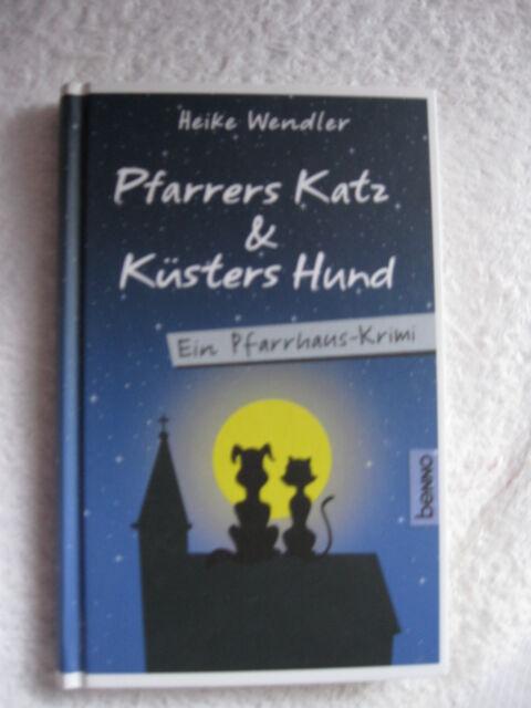 Pfarrers Katz & Küsters Hund | Heike Wendler | Pfarrhaus-Krimi - NEUwertig