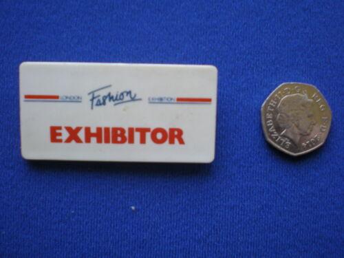London Fashion Exhibition  /' Exhibitor  /'  pin badge   c1980