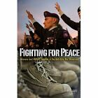 Fighting for Peace: Veterans and Military Families in the Ant-Iraq War Movement by Lisa Leitz (Paperback, 2014)