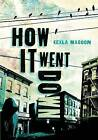 How It Went Down by Kekla Magoon (Paperback / softback, 2015)