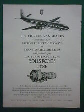 1/1958 PUB ROLLS ROYCE TYNE VICKERS VANGUARD TRANS CANADA AIRLINES BEA FRENCH AD