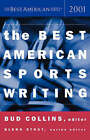 The Best American Sports Writing by Mariner Books (Paperback / softback, 2001)
